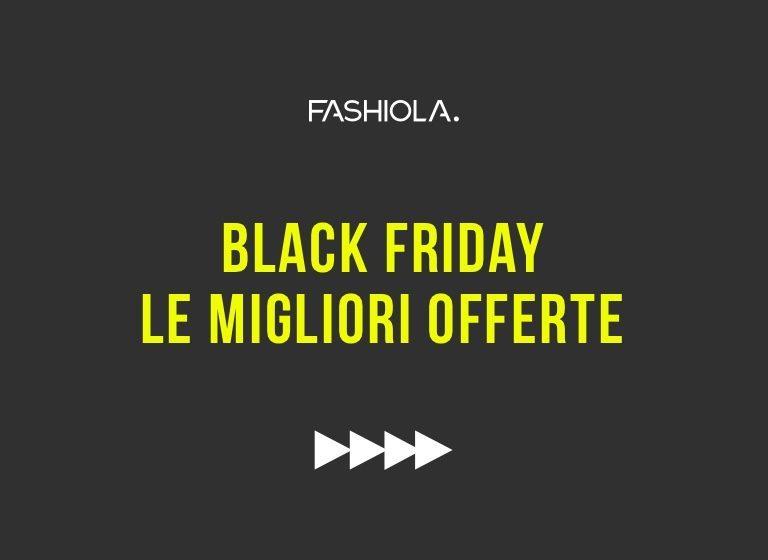 Le migliori offerte per il Black Friday